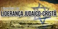 """""""I Simpósio de Liderança Judaico-Cristã"""" acontecerá nos dias 17 e 18/08, com palestrantes internacionais"""