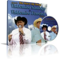 """Apóstolo Valdemiro Santiago forma dupla sertaneja com o cantor Valdemiro Goiano e lança novo CD: """"Na hora de Deus"""""""