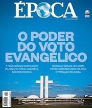 """Revista Época faz reportagem especial sobre """"o poder do voto evangélico"""""""