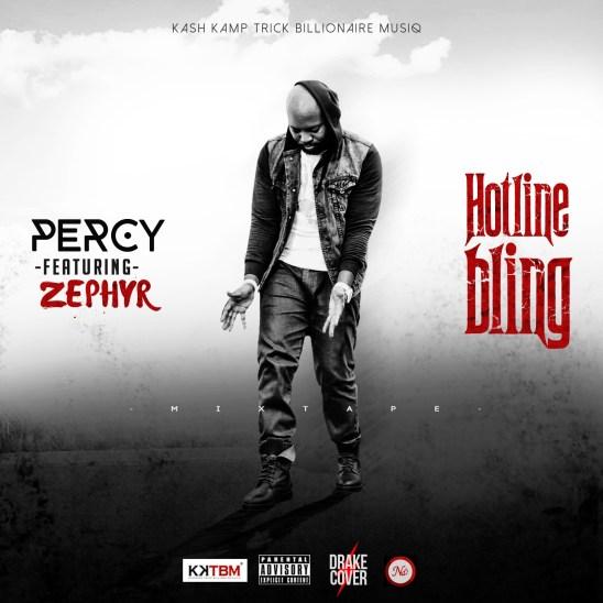 Percy ft. Zephyr - Hotline Bling (Cover)