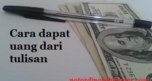Cara Dapat Uang dari Tulisan