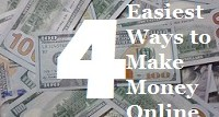 4 Easiest Ways to Make Money Online