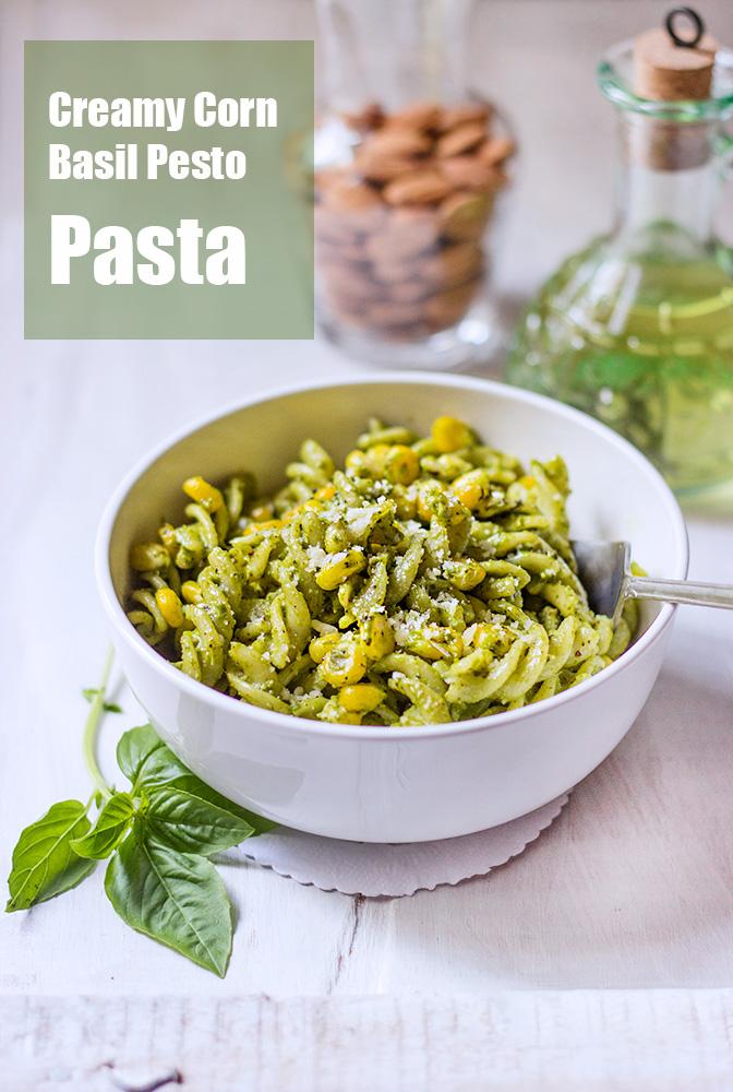 Creamy Corn Basil Pesto Pasta