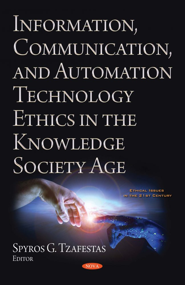 Information, Communication, and Automation Ethics in the Knowledge