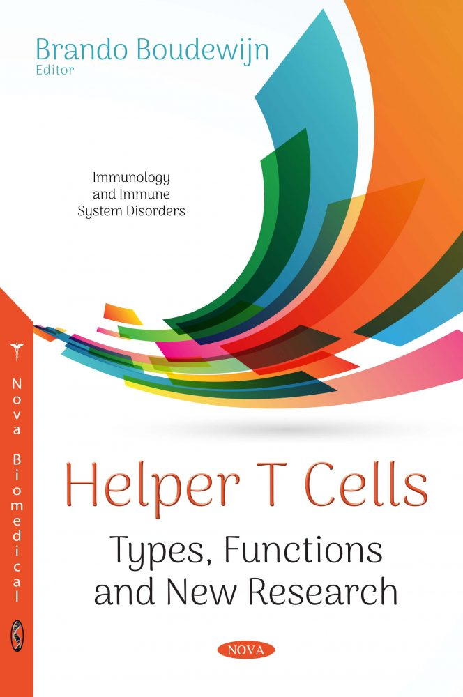Helper T Cells Types, Functions and New Research Nova Science