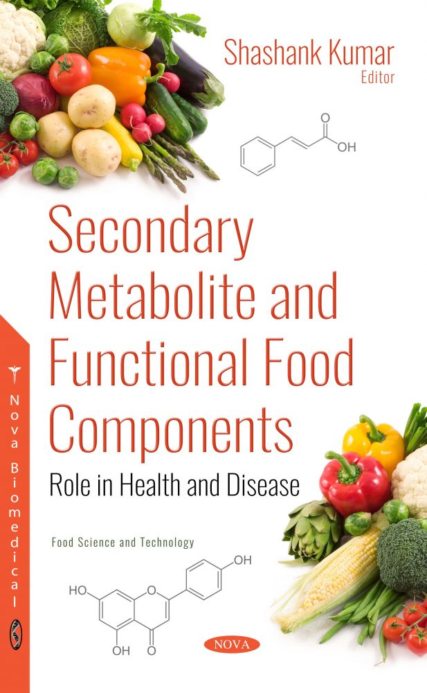 Secondary Metabolite and Functional Food Components Role in Health