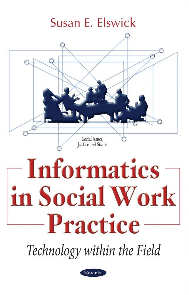 Informatics in Social Work Practice Technology within the Field