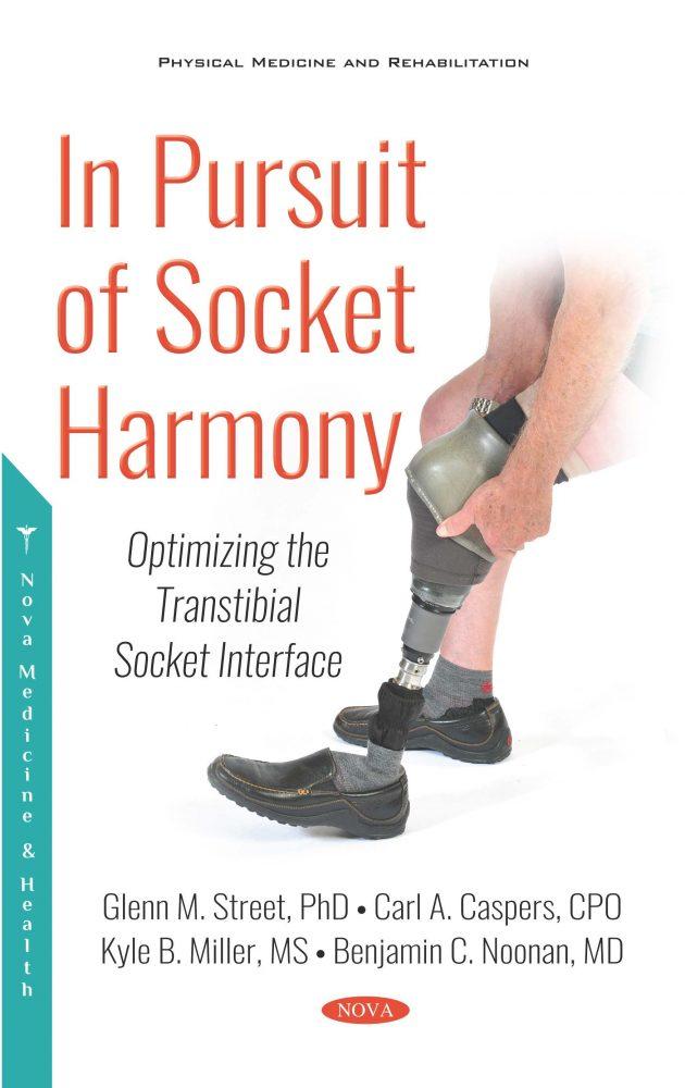 In Pursuit of Socket Harmony Optimizing the Transtibial Socket