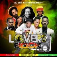 DJ Ayi Presents - Lovers Rock (Reggae Mixtape)