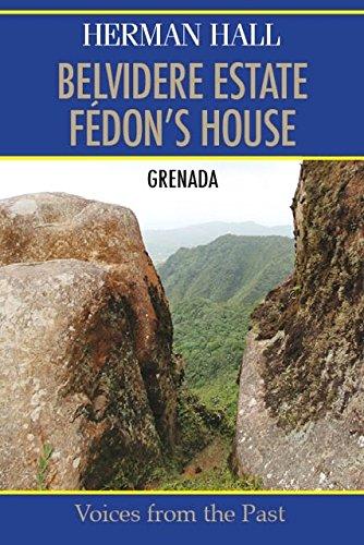 Belvidere Estate…Fédon's House