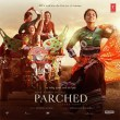 Parched Songs Free Download