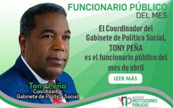 Tony Peña Guaba, director del Gabinete de Políticas Sociales, es el funcionario público del mes de abril