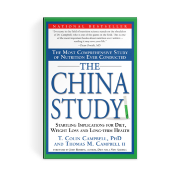 The China Study - T Colin Campbell Center for Nutrition Studies