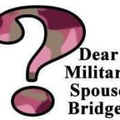 Dear Military Spouse Bridget