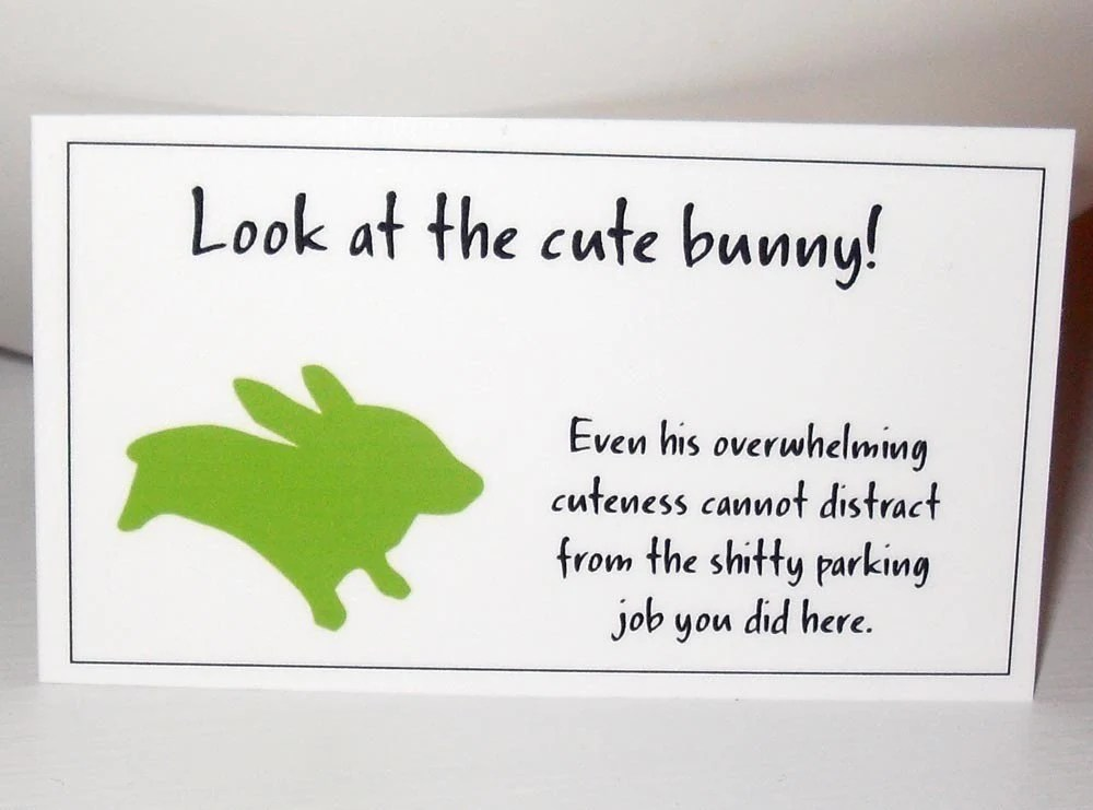 Cute bunny bad parking note, need to keep some of these in the car - printable christmas wish list template