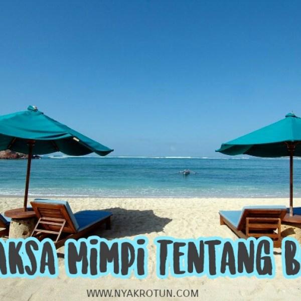 Selaksa Mimpi Tentang Bali