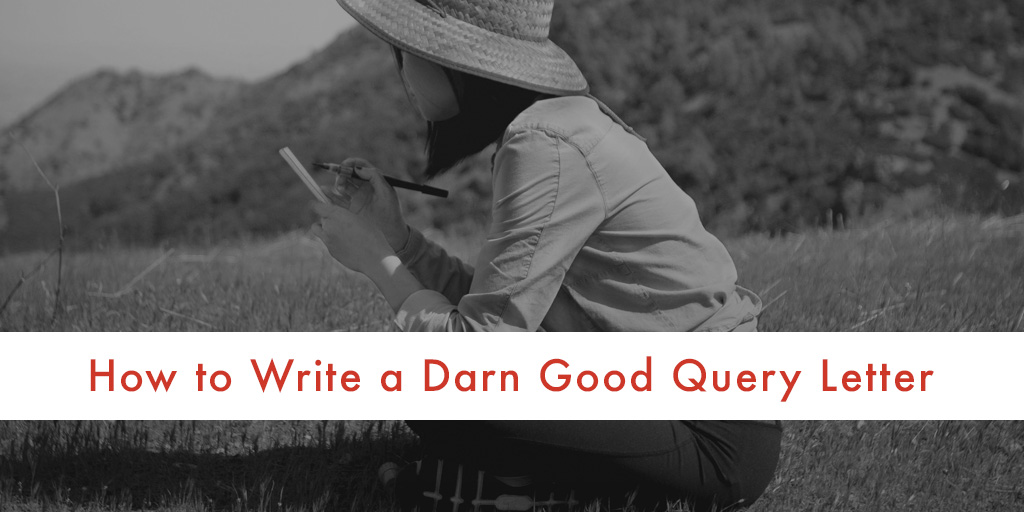 How to Write a Darn Good Query Letter - NY Book Editors