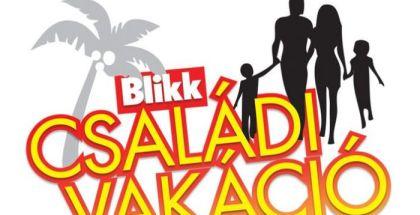 blikk_csaladi_vakacio