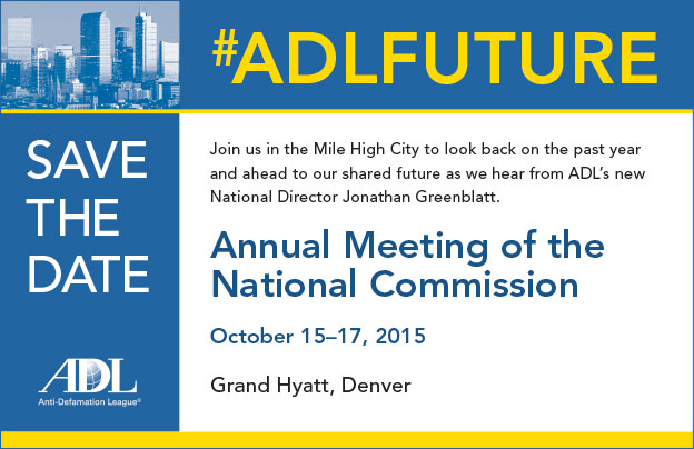 Anti-Defamation League Annual Meeting of the National Commission