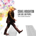 israel_houghton-love_god_love_people_cover