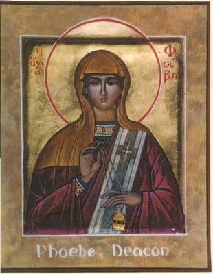 Febe foi  recomendada como diaconisa pelo apóstolo Paulo. (Romanos 16:1, 2).