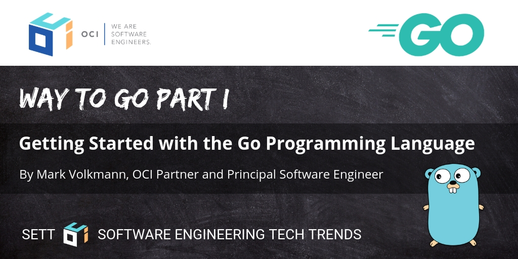 Way to Go Part 1 Getting Started with the Go Programming Language OCI