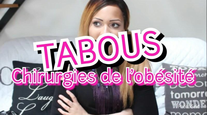CHIRURGIES DE L'OBESITE : LES TABOUS