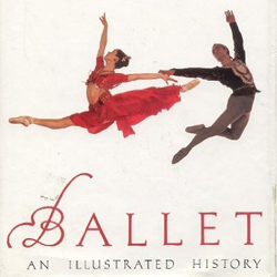 Ballet | An Illustrated History