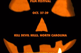 Halloween International Film Festival - Oct. 27-29, 2016 in Kill Devil Hills, North Carolina