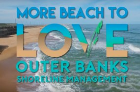 More Beach To Love - Outer Banks Shoreline Management