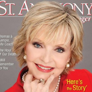 ACTRESS FLORENCE HENDERSON IS PICTURED ON THE COVER OF THE JANUARY 2017 ISSUE OF ST. ANTHONY MESSENGER MAGAZINE. IN WHAT WAS HER LAST INTERVIEW BEFORE HER NOV. 24 DEATH AT AGE 82, HENDERSON TOLD THE MAGAZINE THAT HER LIFELONG CATHOLIC FAITH WAS HER FOUNDATION. / PHOTO: (CNS PHOTO/ST. ANTHONY MESSENGER)