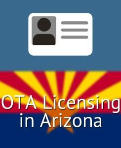OTA Licensing in Arizona