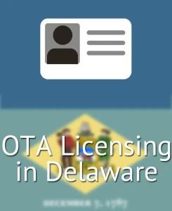 OTA Licensing in Delaware