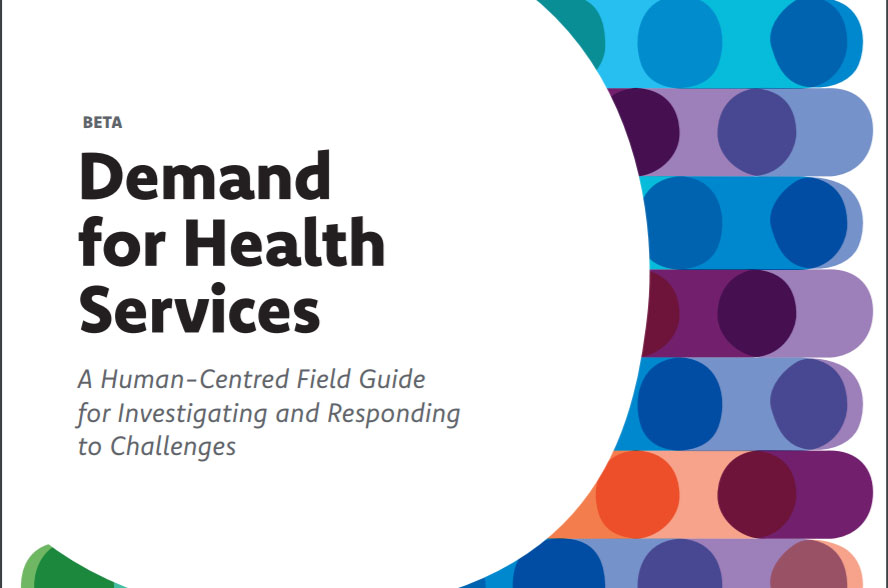 Demand for Health Services A Human-Centred Field Guide for