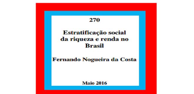 Prof. Nogueira da Costa (Economia-UNICAMP) Sugestão a estudantes, professores e interessados em entender o Brasil