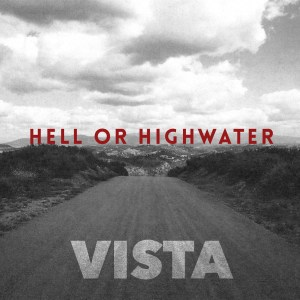 Hell-Or-Highwater-Vista_1500px