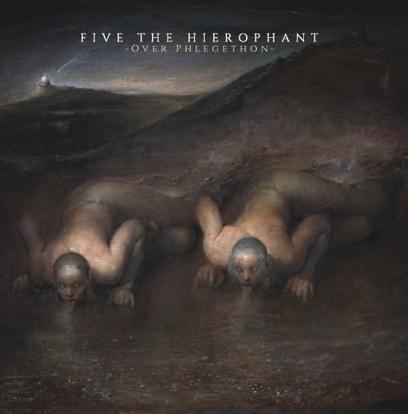 Five The Hierophant – Over Phlegethon