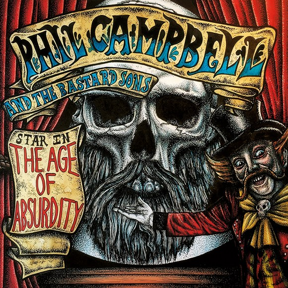 Phil Campbell And The Bastard Sons - The Age Of Absurdity - Artwork