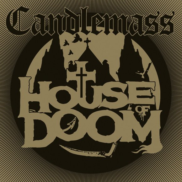 Candlemass – House Of Doom
