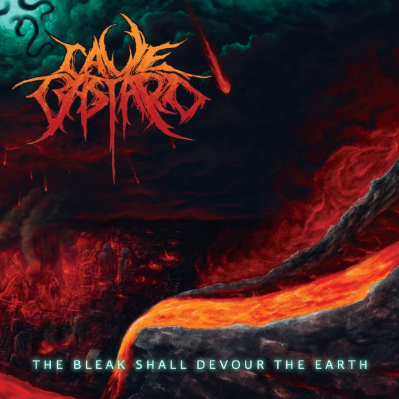 Cave Bastard – The Bleak Shall Devour The Earth