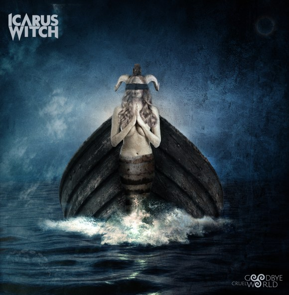 Icarus Witch – Goodbye Cruel World