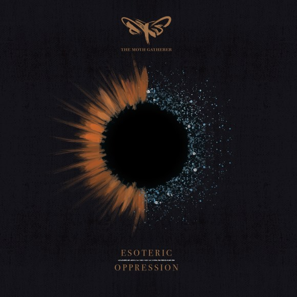 The Moth Gatherer – Esoteric Oppression