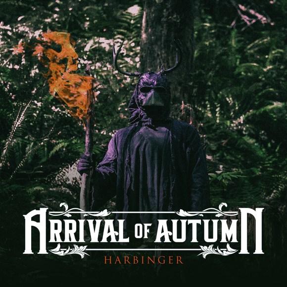 Arrival Of Autumn – Harbinger