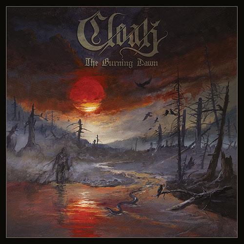 Cloak – The Burning Dawn