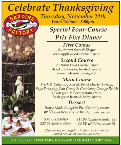 Holiday specials Thanksgiving dinner at the Sardine Factory Off