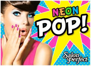 Salon Perfect Neon Pop! Collection