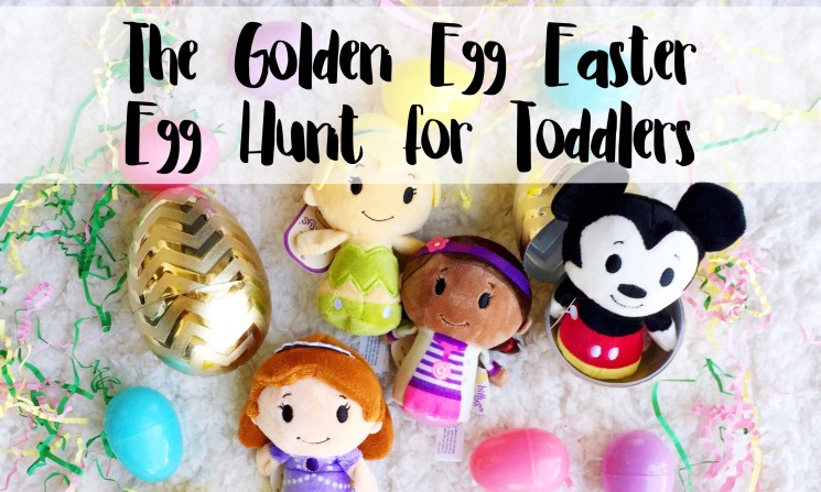 The Golden Egg Easter Egg Hunt for Toddlers