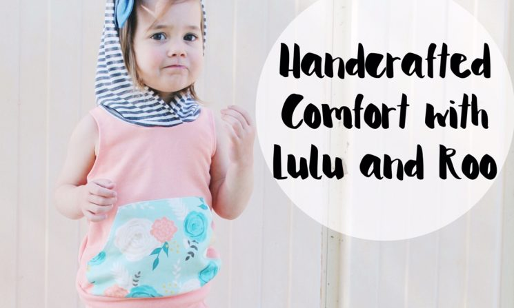 Handcrafted Comfort with Lulu and Roo