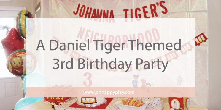 A Daniel Tiger Themed 3rd Birthday Party