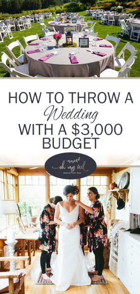 How to Throw a Wedding With a $3,000 Budget ~ Oh My Veil-all things